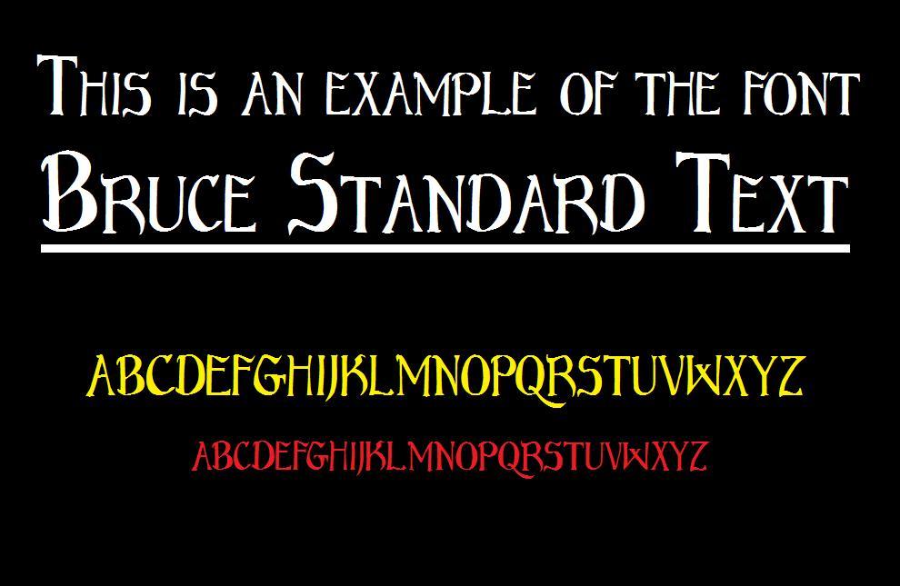 Bruce Standard Text font
