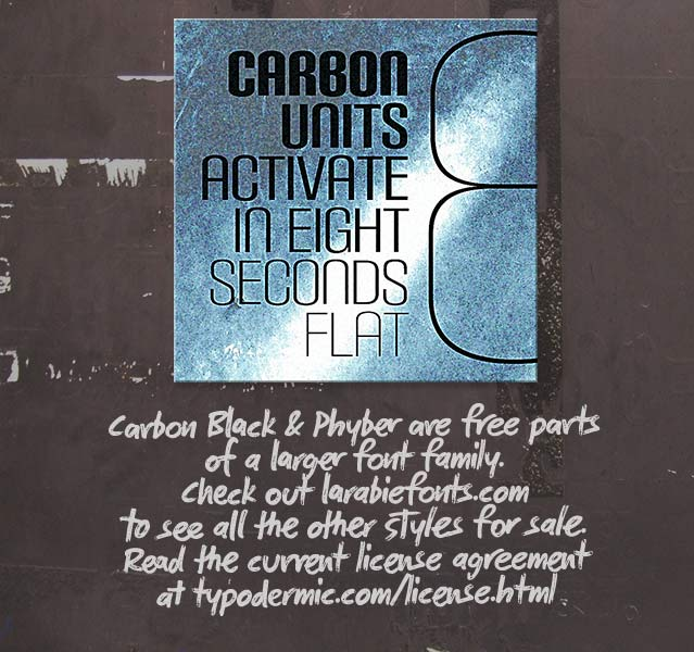 Carbon Block + Phyber font