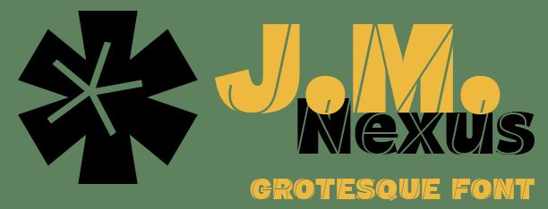 J.M. Nexus Grotesque font