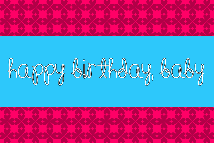 Happy Birthday, Baby font