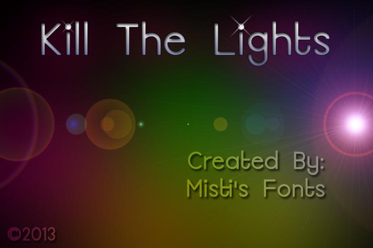 Kill The Lights font
