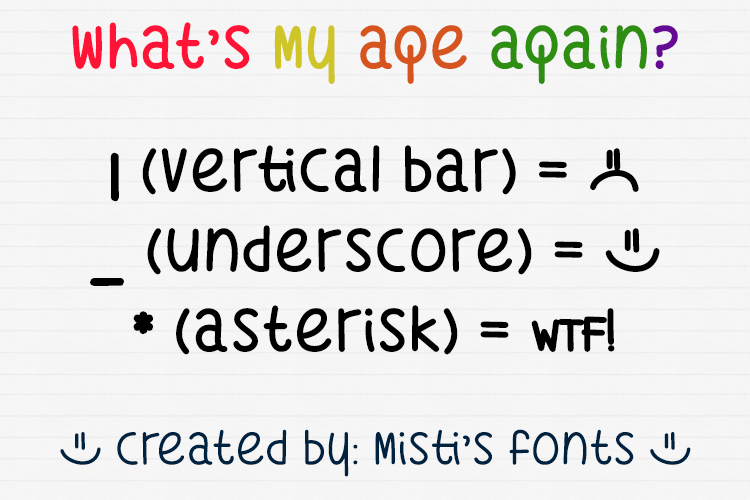 What's My Age Again font