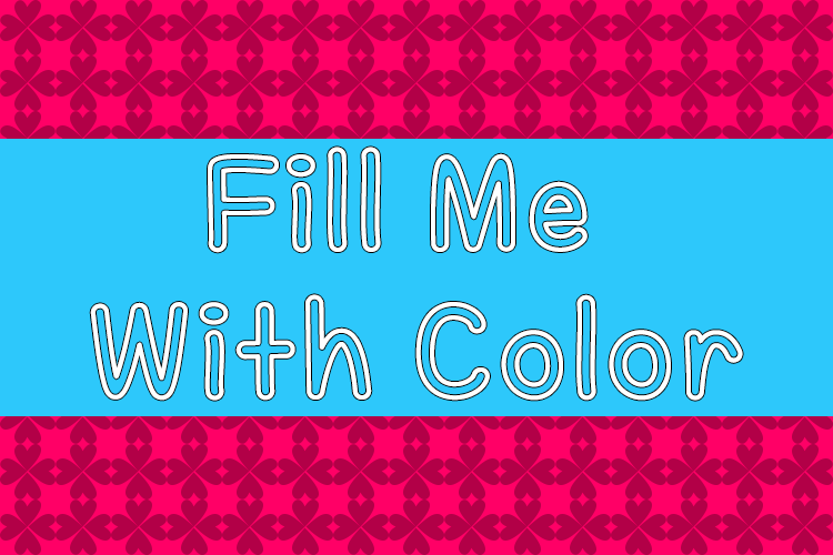 Fill Me With Color font