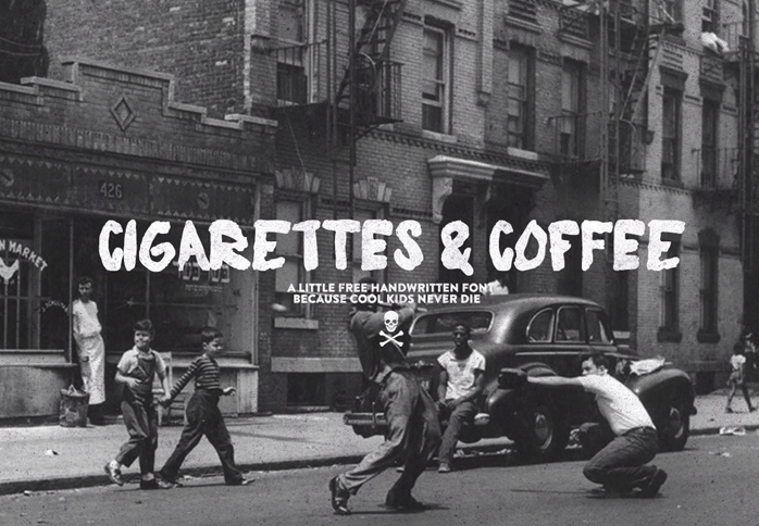 Cigarettes & Coffee font