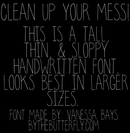Clean Up Your Mess font