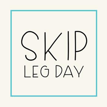 Skip Leg Day font