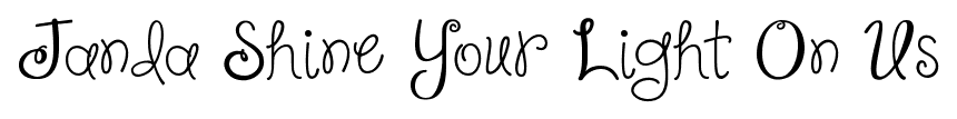 Janda Shine Your Light On Us font