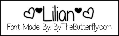 []Lilian][ font
