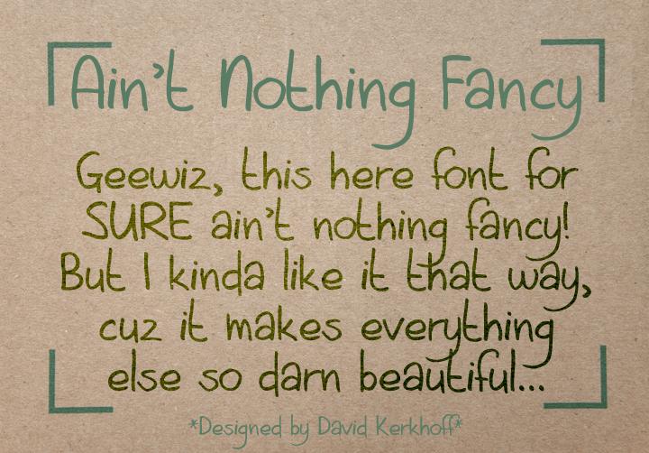 Aint Nothing Fancy font