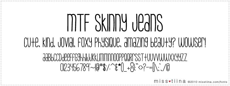 MTF Skinny Jeans font