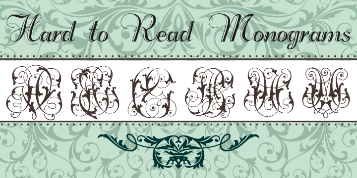 Hard to Read Monograms font