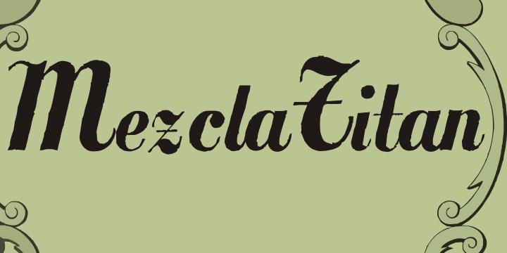 MezclaTitan font