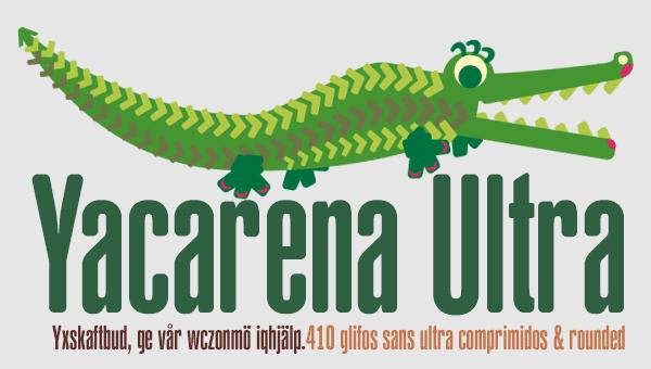 Yacarena Ultra font
