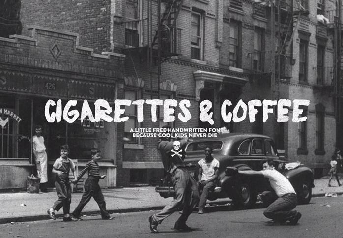 Cigarettes & Coffee font