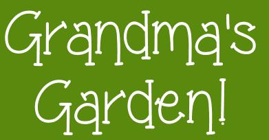 Grandmas Garden font