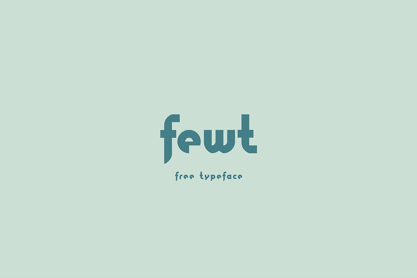 Fewt font